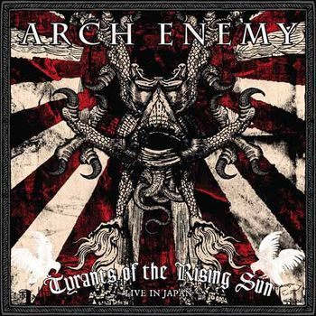 ARCH ENEMY - Tyrants Of The Rising Sun-Live In Japan DCD