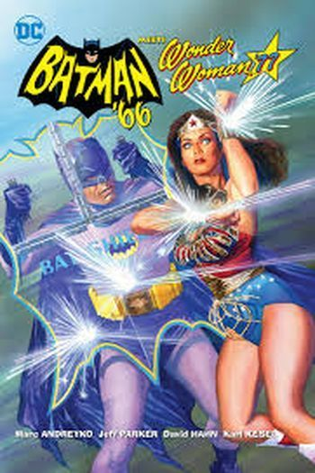 Jeff Parker - Batman '66 Meets Wonder Woman '77
