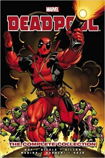 Daniel Way - Deadpool: The Complete Collection Vol. 01