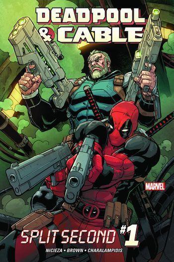 Fabian Nicieza, Reilly Brown - Deadpool & Cable: Split Second