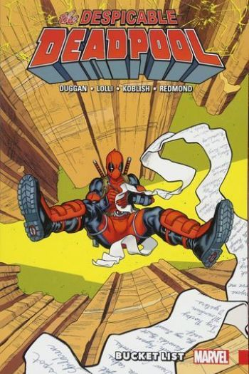 Gerry Duggan, Matteo Lolli - Despicable Deadpool Vol. 02: Bucket List