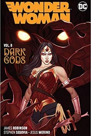 Robinson, James - Wonder Woman Vol. 08: The Dark Gods